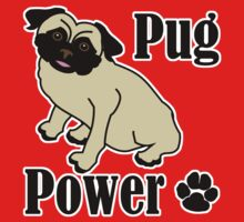 Pug Power by evisionarts