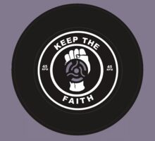 Keep The Faith - 45 rpm vinyl by Auslandesign