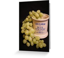 ~ A Marriage Of Stilton and Grapes ~ Greeting Card