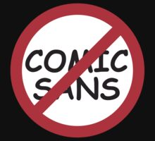 Boycott / Just Say No To Comic Sans by designgroupies