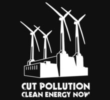 Cut Pollution - Clean Energy Now (on dark colours) by Erland Howden