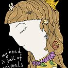 My head is full of animals by LoobyLu