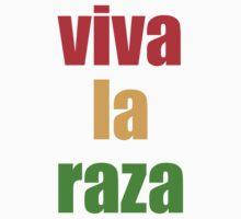 Viva la Raza by LatinoTime