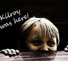 Kilroy Was Here! by Corri Gryting Gutzman