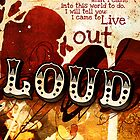 Live Out Loud by AngiandSilas