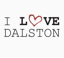 I LOVE DALSTON by artordabale