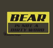 Bear is not a dirty word by mancerbear