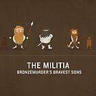 Bronzemurder's Militia by Tim Denee