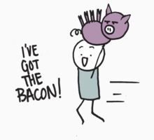 I've Got the Bacon! by MrsIndieRock