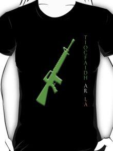 tiocfaidh ar la T-Shirt