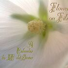 Flowers on Film - A Calendar by RC deWinter by RC deWinter