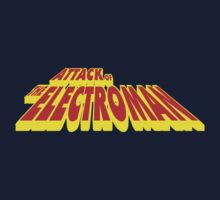 Attack of the Electroman - Title...Clean T-Shirt