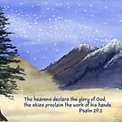 Gods Craftsmanship -  Psalm 19:1 by Diane Hall
