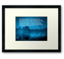 Everyone Searches...© Framed Print