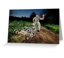 Have Mower WILL MOW!! Greeting Card