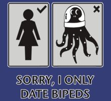 Sorry, I only date Bipeds (female) by Octochimp Designs