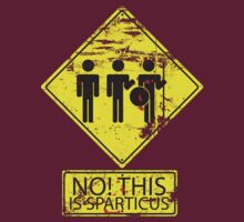 No! This is Sparticus T-Shirt