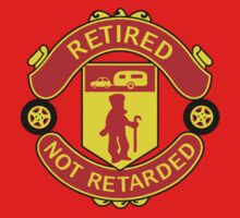 Retired, Not Retarded by Ron Marton