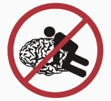 Don't fuck my brain! by Ignat