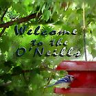 "Welcome to the O'Neills ! by Edmond J. [""Skip""] O'Neill"