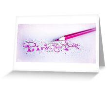 pink for life Greeting Card