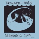 Drowned Rats Swimming Club Tee by Donna Huntriss