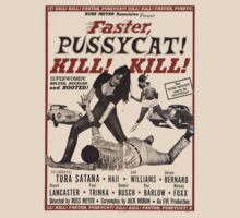 Faster Pussycat Kill Kill by Phil South