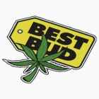 BEST BUD T-SHIRT by artguy24