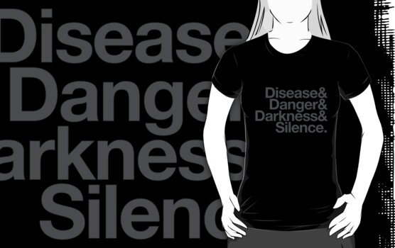 disease and danger and darkness and silence by puppaluppa