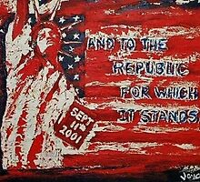 And To the Republic For Which it Stands by Joyce MacPhee