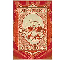 Mahatma Gandhi: Disobey Poster Photographic Print