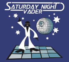 Saturday Night Vader. by robotrobotROBOT