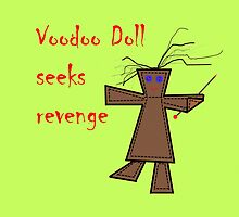 *Voodoo Doll Seeks Revenge by Margaret Bryant