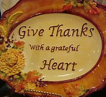 GIVE THANKS by ctheworld