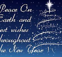 Peace on earth and best wishes throughout the new year card by Bernie Stronner