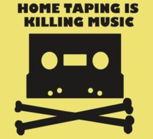 Home Taping Is Killing Music by ThunderArtwork