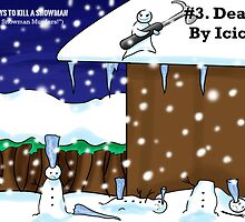 101 Ways to Kill a Snowman ('The Snowman Murders') #3 by deadbunneh _