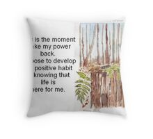 Affirmation to TAKE YOUR POWER BACK Throw Pillow