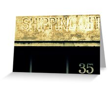 shipping off 35 Greeting Card