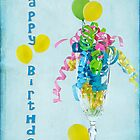 Birthday Happiness by Maria Dryfhout
