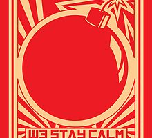 """Stay calm, drop bombs"" illustrated print by MNSTRstudio"