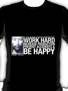 Work Hard ... T-Shirt