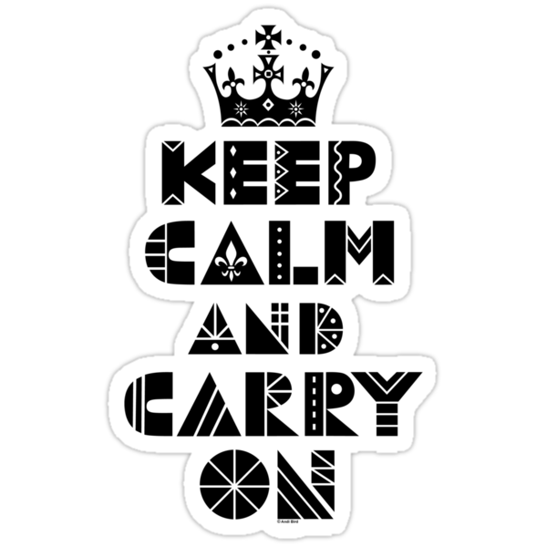 Keep Calm Carry On - black by Andi Bird