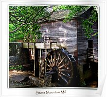 Stone Moutain Grist Mill Poster