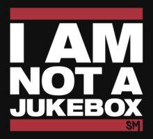 I AM NOT A JUKEBOX! by PELUSSJE Sidechain Massacre