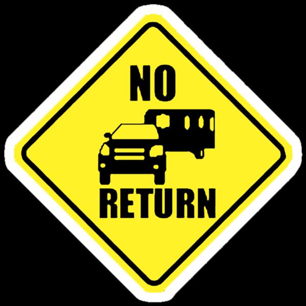 NO RETURN  by EOS20