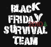 Black Friday 2010 Survival Team by Kevin  Whitaker