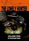 The Lonely Hunter Vol.2 Cover by matthewdunnart