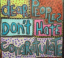 Don't Hate Congratulate  by artjunkie59