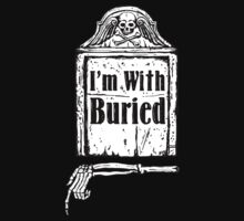 I'm With Buried by ZugArt
